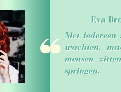 Eva Brouwer: Van fuck-up naar succes