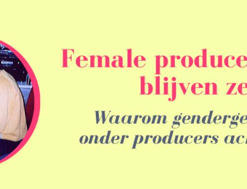 Female producers: waar blijven ze?