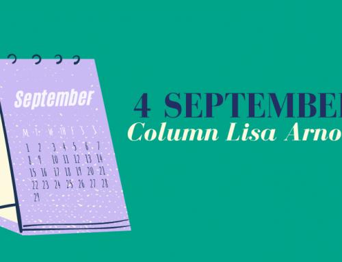 4 september – Column Lisa Arnold
